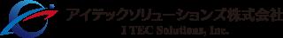 アイテックソリューションズ株式会社 I TEC Solutions, Inc.